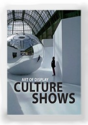 ART OF DISPLAY : CULTURE SHOWS